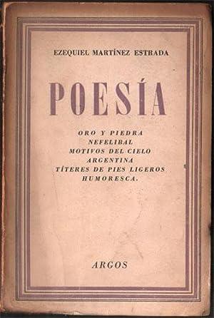 Poesía. (Oro y piedra, Nefelibal, Motivos del: Martínez Estrada, Ezequiel