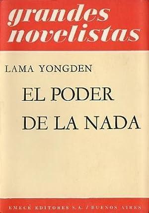 El Poder de la Nada (Novela Tibetana): Lama Yongden
