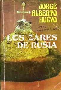 Los Zares de Rusia: Hueyo, Jorge Alberto