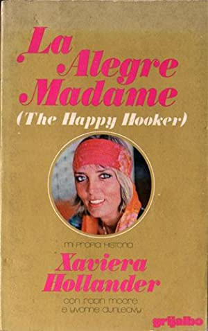 La Alegre Madame (The Happy Hooker)
