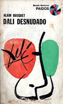 Dalí desnudado: Bosquet, Alain