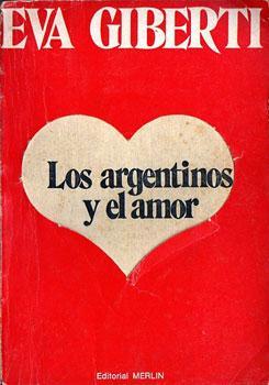 Los argentinos y el amor: Giberti, Eva