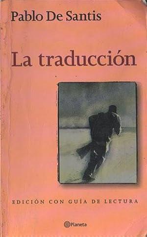 La Traduccion: Pablo de Santis