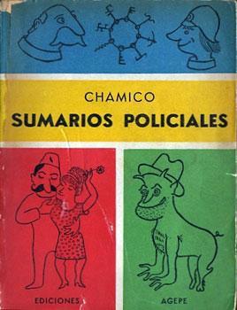 Sumarios Policiales: Chamico (Conrado Nalé Roxlo)