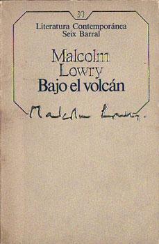 Bajo el volcán: Lowry, Malcolm