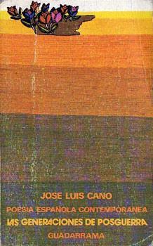 Poesía española contemporánea. Las generaciones de posguerra: Cano, José Luis