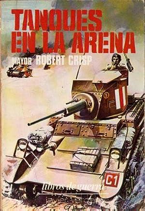 Tanques en la Arena: Crisp, Robert (Mayor)