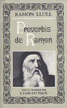 Proverbis de Ramon. Liber proverbiorum: Llull, Ramon