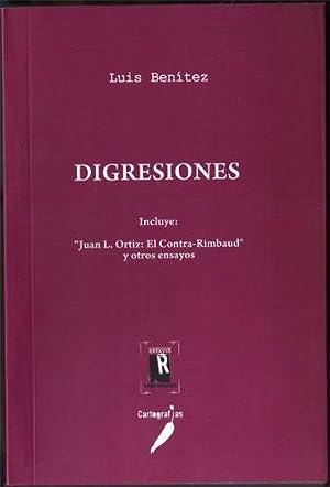 "Digresiones (Incluye ""Juan L. Ortiz: El Contra-Rimbaud"": Luis Benitez"