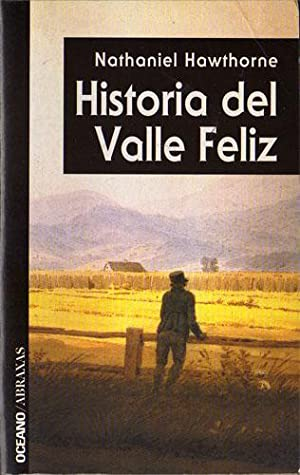 Historia del Valle Feliz: Nathaniel Hawthorne