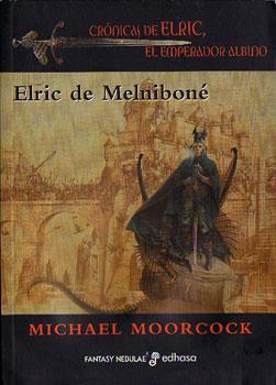 Elric de Melniboné (Crónicas de Elric, el Emperador Albino 1): Moorcock, Michael