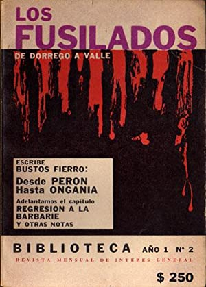 Los fusilados: de Dorrego a Valle (Revista: Raúl Bustos Fierro