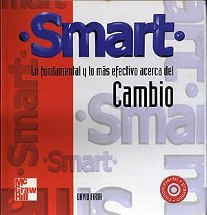Smart: lo fundamental y lo más efectivo acerca del cambio: David Firth