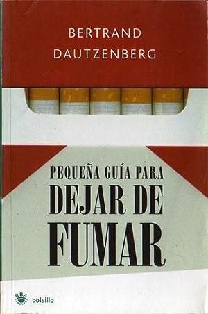 Pequeña guia para dejar de fumar: Bertrand Dautzenberg