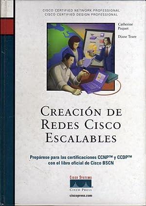 Creacion de Redes Cisco Escalables: Catherine Paquet - Diane Teare