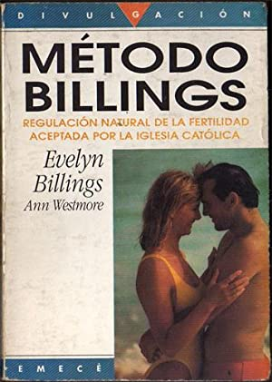 Método Billings: Control natural de la fertilidad: Evelyn Billings; Ann Westmore