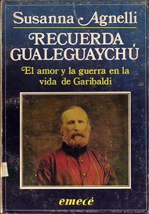Recuerda Gualeguaychú : El Amor y la guerra en la vida de Garibaldi: Susanna Agnelli
