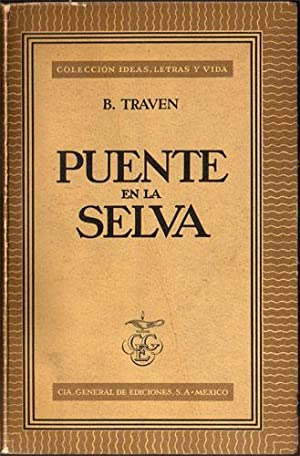 Puente en la selva: B. Traven
