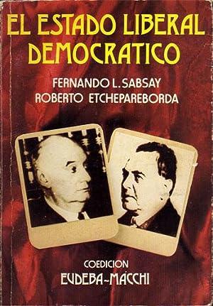 El estado liberal democratico: Fernando L. Sabsay