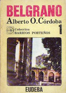 Belgrano (Col. Barrios Porteños): Córdoba, Alberto O.