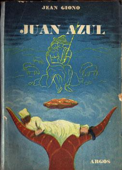 Juan Azul: Giono, Jean
