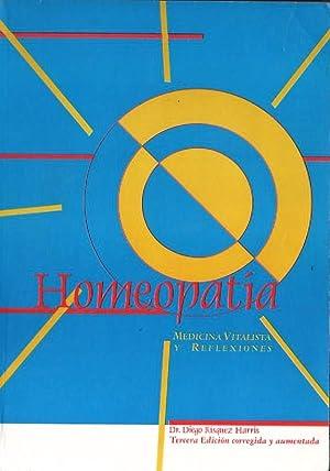 Homeopatía : medicina vitalista y reflexiones: Diego Rísquez Harris