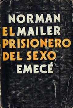 El prisionero del sexo: Mailer, Norman
