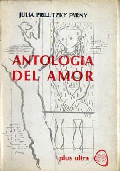 Antología del Amor: Prilutzky Farny, Julia