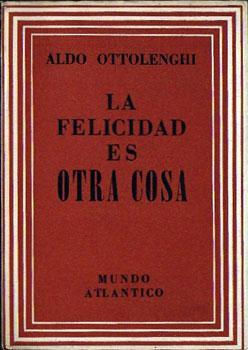 La felicidad es otra cosa: Ottolenghi, Aldo