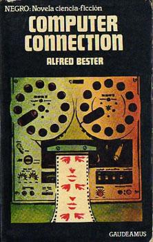 Computer connection: Bester, Alfred