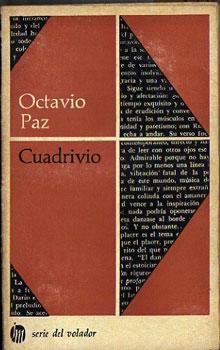 Cuadrivio: Paz, Octavio