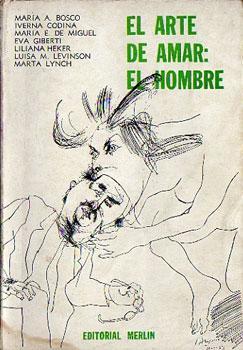 El arte de amar: el hombre: Bosco, Maria Angélica