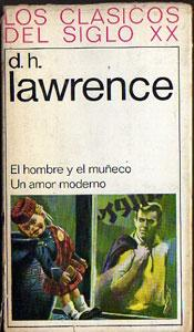 El hombre y el muñeco - Un amor moderno: D.H. Lawrence