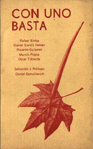 Con uno basta. (Poemas): Rafael Bielsa, Daniel