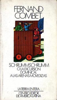 Schrummschrumm o la excursion dominical a las arenas movedizas: Combet, Fernand