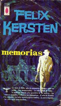 Memorias de Felix Kersten, el médico confidente de Himmler: Kersten, Felix