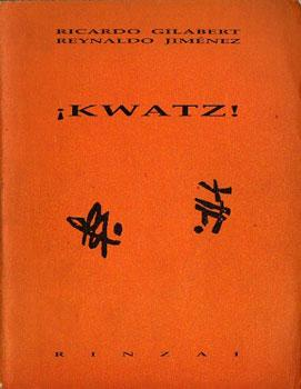 Kwatz!: Ricardo Gilabert, Reynaldo
