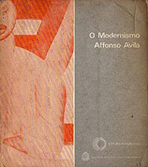 O Modernismo: Avila, Affonso [coord.