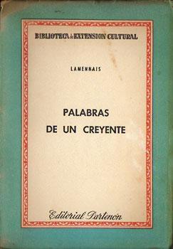Palabras de un creyente (El libro del pueblo - Del absolutismo y de la libertad): Lamennais