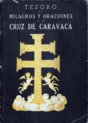 Tesoro de Milagros y Oraciones de la Cruz de Caravaca: N/A