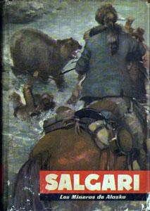 Los Mineros de Alaska: Emilio Salgari