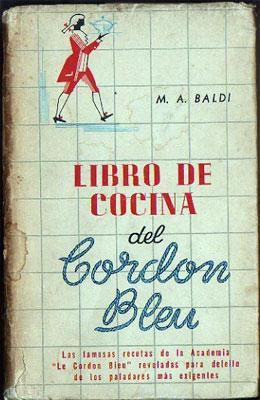 Libro de Cocina del Cordon Bleu: Baldi, M. A.