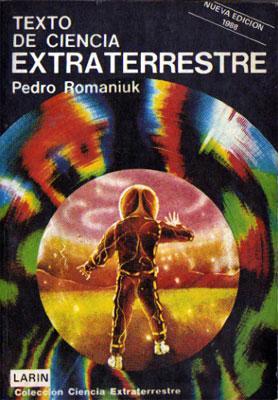 Texto De Ciencia Extraterrestre: Romaniuk, Pedro