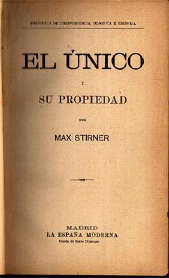 El Único y su Propiedad: Stirner, Max