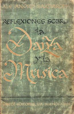 Reflexiones sobre la Danza y la Música: Alejandro Sakharoff