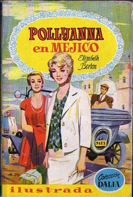 Pollyanna en Méjico: Elizabeth Borton