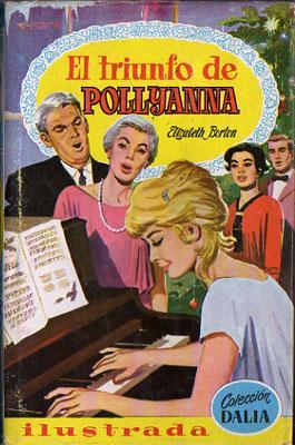 El triunfo de Pollyanna: Elizabeth Borton