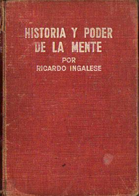 Historia y Poder de la Mente: Ingalese, Ricardo