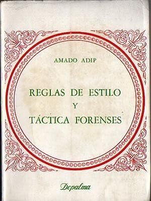 Reglas de Estilo y Táctica Forenses: Amado Adip