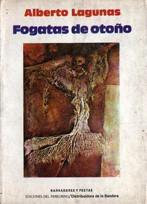 Fogatas de Otoño: Alberto Lagunas